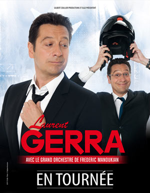 LAURENT GERRA, Lieu : LE ZENITH NANCY