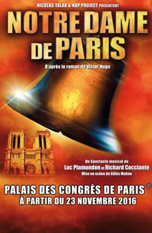 NOTRE-DAME DE PARIS, Lieu : ZENITH NANTES METROPOLE
