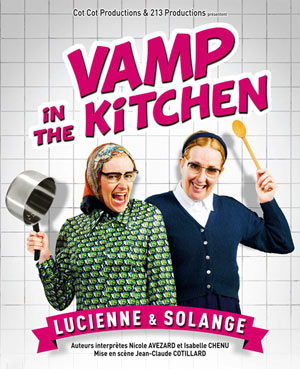 VAMP IN THE KITCHEN, Lieu : LE K
