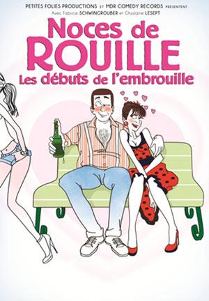 NOCES DE ROUILLE - REVEILLON, Lieu : THEATRE DAUDET
