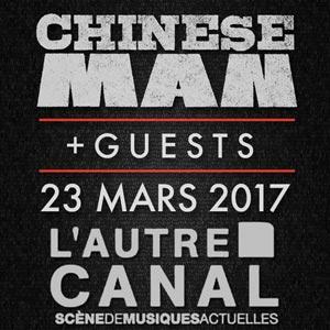 CHINESE MAN, Lieu : L'AUTRE CANAL