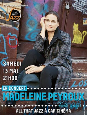 madeleine peyroux cap cinema perigueux 24000. Black Bedroom Furniture Sets. Home Design Ideas
