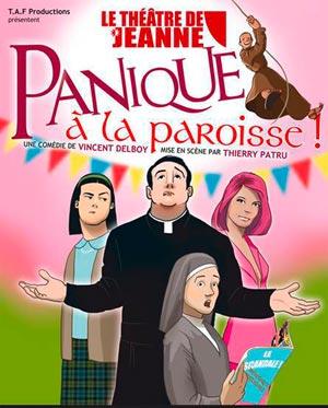 PANIQUE A LA PAROISSE !, Lieu : THEATRE DE JEANNE