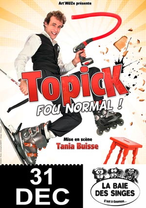 LE REVEILLON DE TOPICK