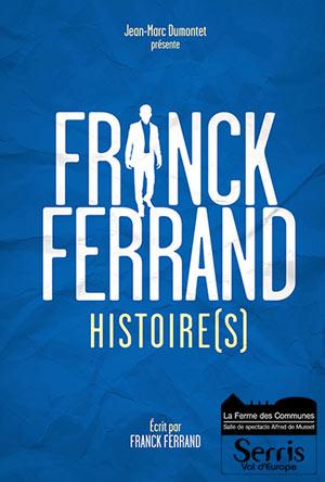 FRANCK FERRAND, Théâtre/Humour