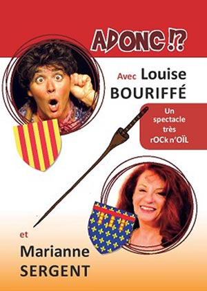 LOUISE BOURIFFE ET MARIANNE SERGENT