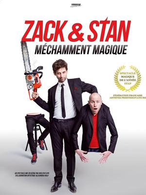 ZACK & STAN : MECHAMMENT MAGIQUE, Lieu : THEATRE DAUDET