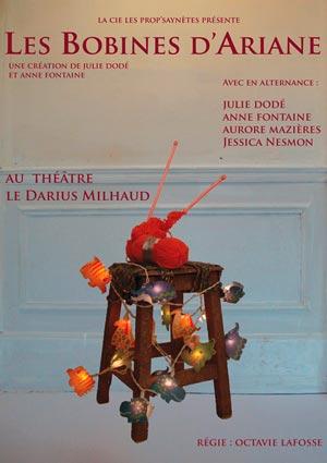 LES BOBINES D'ARIANE, Lieu : THEATRE DARIUS MILHAUD