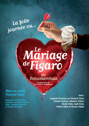 LE MARIAGE DE FIGARO, Lieu : THEATRE ET CINEMA