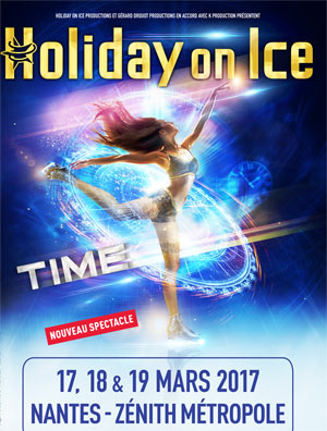HOLIDAY ON ICE - TIME, Lieu : ZENITH NANTES METROPOLE