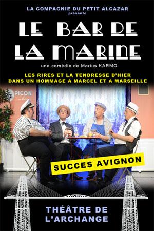 LE BAR DE LA MARINE, Lieu : L'ARCHANGE