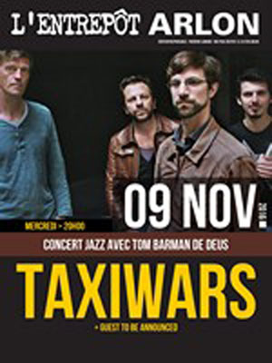 TAXIWARS (BE) + GUEST