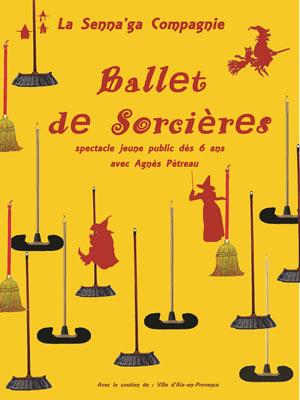 BALLET DE SORCIERES, Lieu : L'ARCHANGE