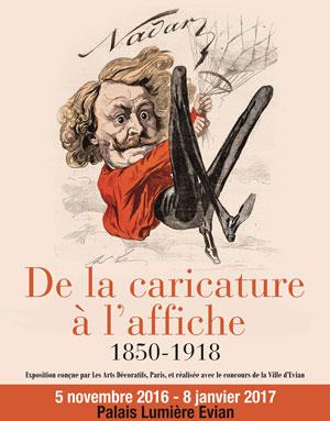 DE LA CARICATURE A L'AFFICHE, PALAIS LUMIERE