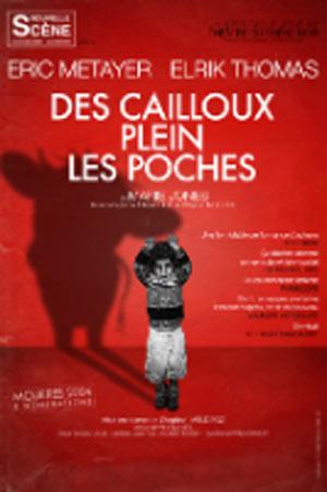 DES CAILLOUX PLEIN LES POCHES, Lieu : ESPACE CHARLES VANEL