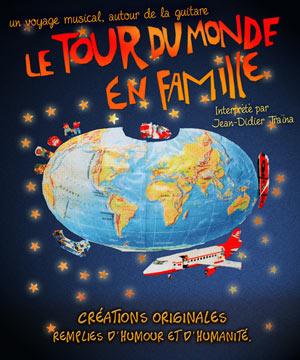 LE TOUR DU MONDE EN FAMILLE, Lieu : L'ARCHANGE