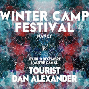 TOURIST + DANIEL ALEXANDER, Lieu : L'AUTRE CANAL