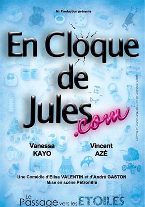 EN CLOQUE DE JULES.COM, Lieu : THEATRE EN BORD D'O