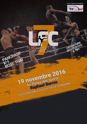 LYON FIGHTING CHAMPIONSHIP #7, Lieu : SALLE RAPHAEL DE BARROS