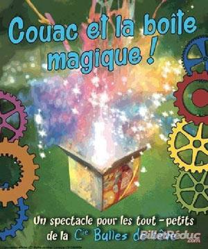 COUAC ET LA BOITE MAGIQUE !, Lieu : COMEDIE DE NANCY