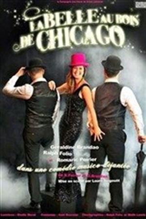 LA BELLE AU BOIS DE CHICAGO, Lieu : COMEDIE DE NANCY