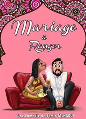 LE MARIAGE A RANGER, Lieu : COMEDIE DE NANCY
