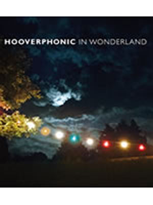 HOOVERPHONIC IN WONDERLAND