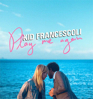 KID FRANCESCOLI + BLOW