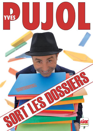 YVES PUJOL - NOUVEAU SPECTACLE