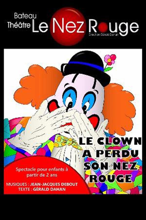 LE CLOWN A PERDU SON NEZ ROUGE