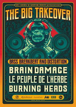 THE BIG TAKEOVER AVEC BRAIN DAMAGE