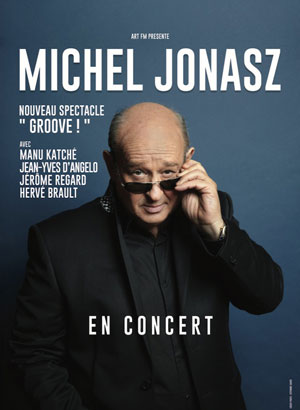 MICHEL JONASZ - NOUVEAU SPECTACLE