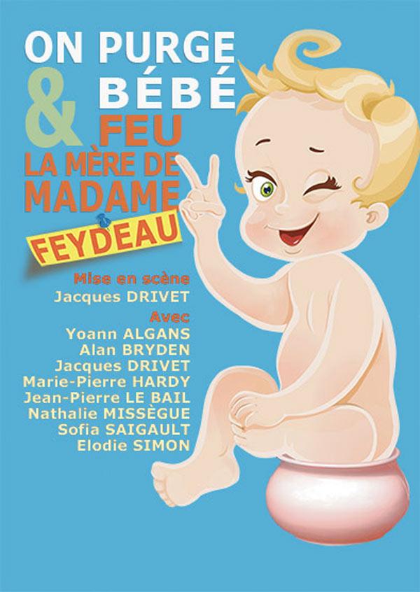 ON PURGE BEBE-FEU LA MERE DE MADAME THEATRE DE NESLE vaudeville