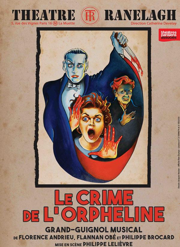 Plus d'infos sur l'évènement LE CRIME DE L'ORPHELINE