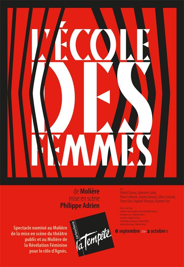 L'ECOLE DES FEMMES THEATRE DE LA TEMPETE pièce de théâtre classique