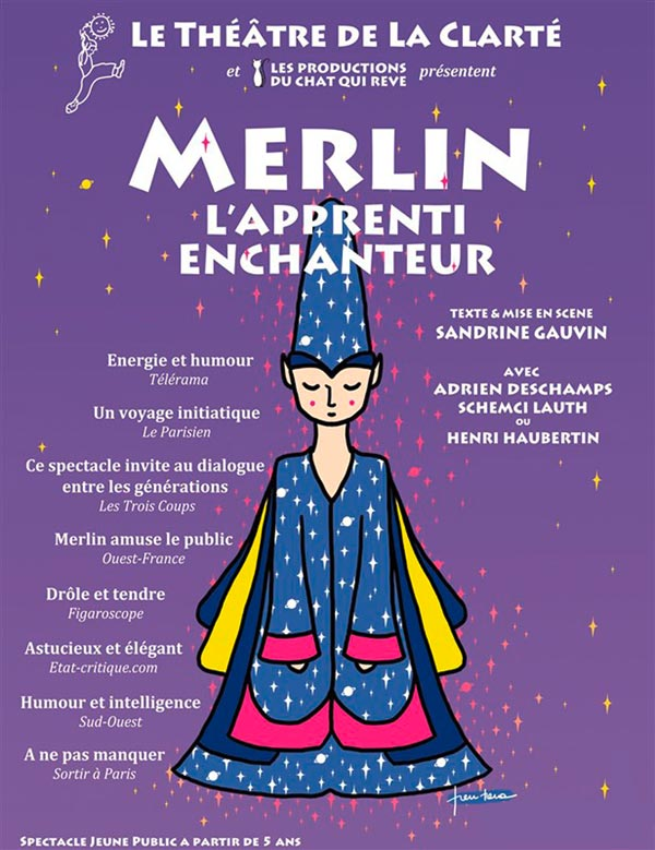 MERLIN L'APPRENTI ENCHANTEUR Théâtre de La Clarté spectacle pour enfant