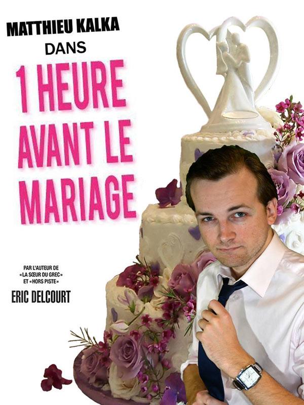 1 HEURE AVANT LE MARIAGE La Boite à Rire Lille spectacle de café-théâtre