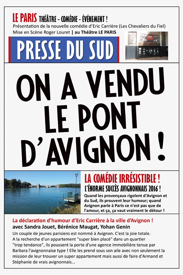 ON A VENDU LE PONT D'AVIGNON !