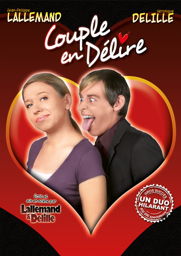 COUPLE EN DELIRE