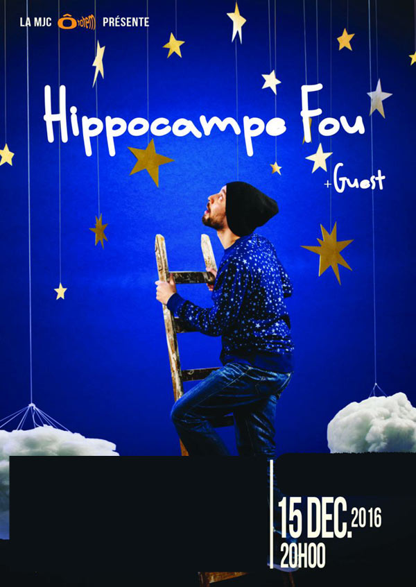 HIPPOCAMPE FOU + GUESTS