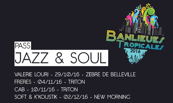 BANLIEUES TROPICALES-PASS SOUL JAZZ