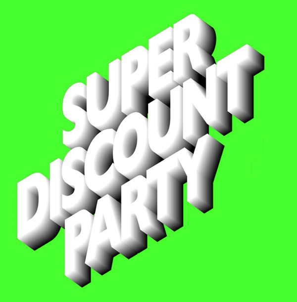 SUPER DISCOUNT PARTY