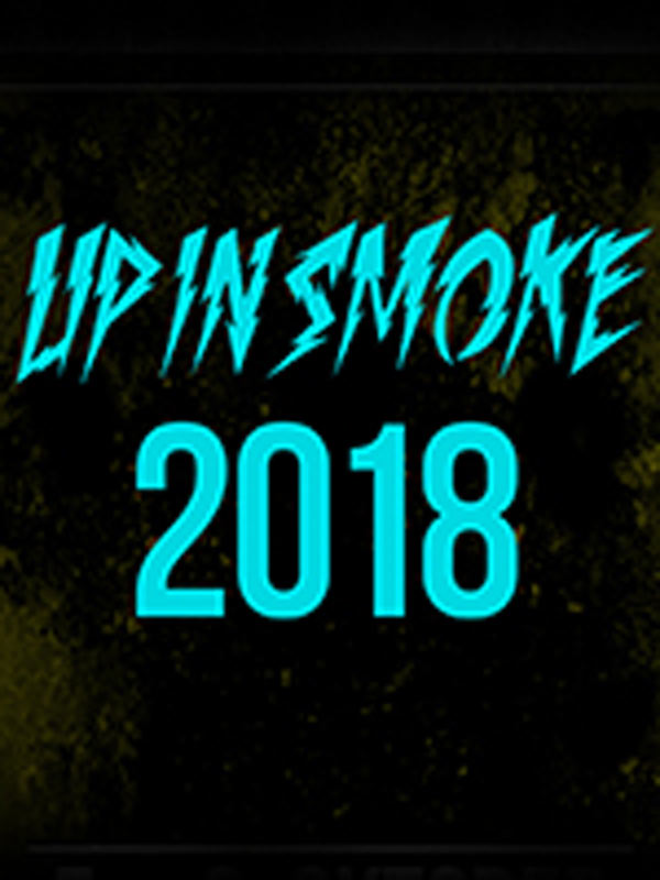 UP IN SMOKE FESTIVAL VOL.6