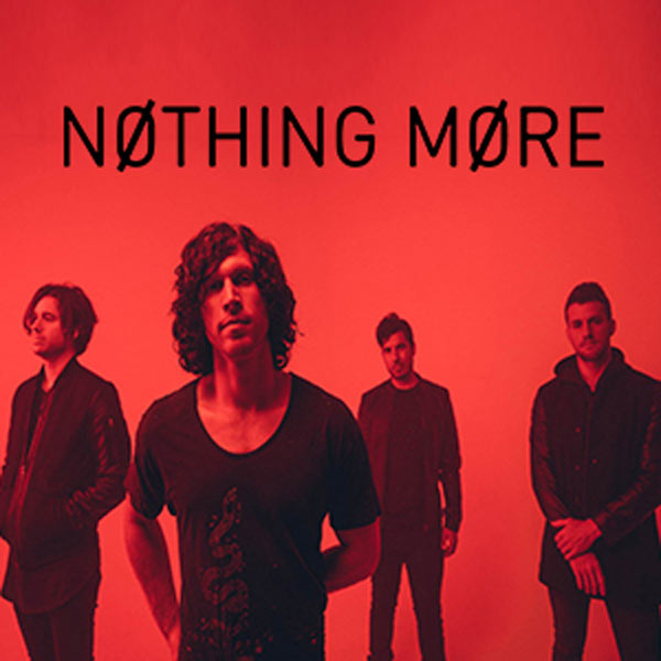 NOTHING MORE + PREMIERE PARTIE