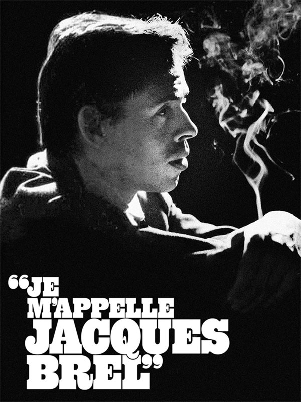 JE M'APPELLE JACQUES BREL