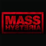 MASS HYSTERIA, Lieu : HALLE VERRIERE