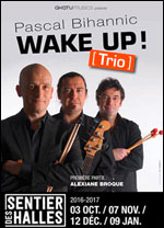 PASCAL BIHANNIC TRIO - WAKE UP !