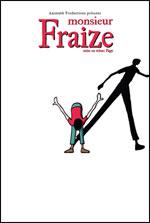Affiche Monsieur fraize