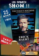 Affiche Erick baert  the voice's machine