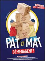 Affiche Pat et mat dã‰mã‰nagent !